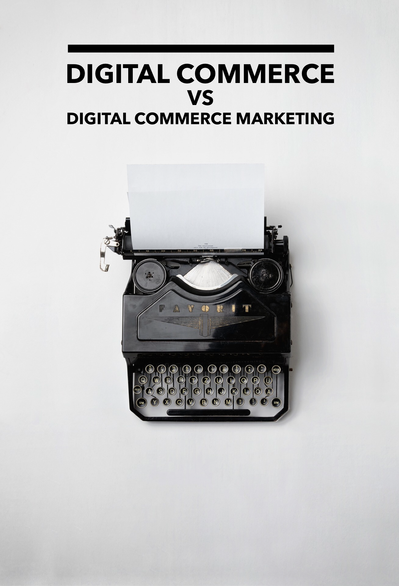 Digital Commerce vs Digital Commerce Marketing; What's in a Name?