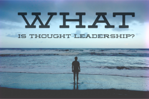 What is Thought Leadership (beach vista)